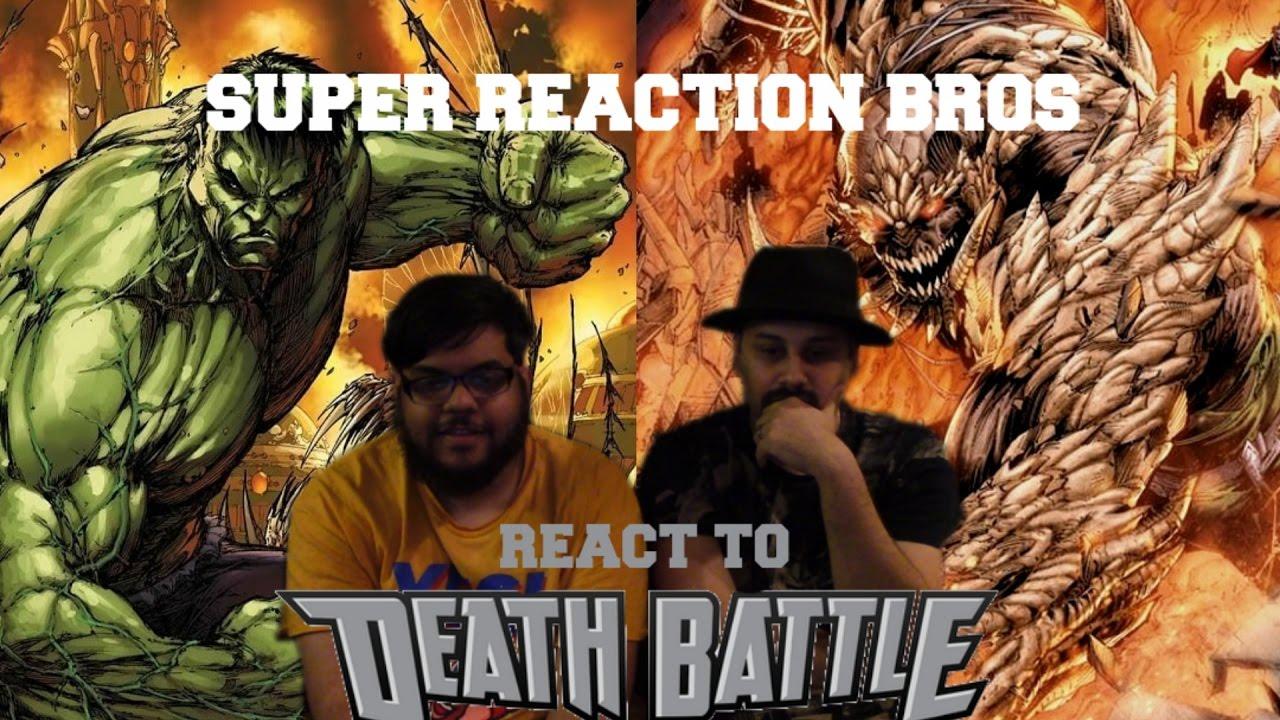 SUPER REACTION BROS REACT & REVIEW Hulk VS Doomsday Death ... Doomsday Vs Hulk Death Battle Reaction