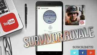 SURVIVOR ROYALE APP + DATOS | ANDROID GAMES | ANDROID 2018