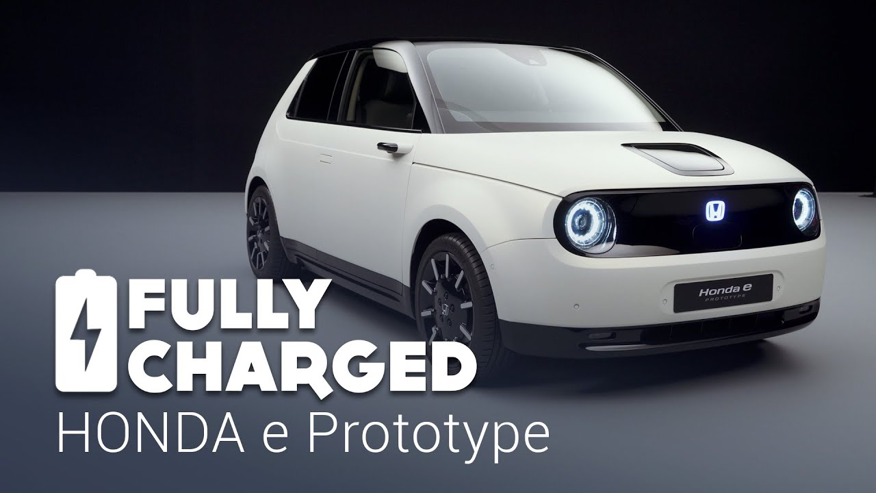 Honda E Prototype Fully Charged Youtube