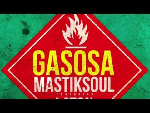 Mastiksoul feat. Laton Cordeiro - Gasosa (FREAKJ Bootleg)