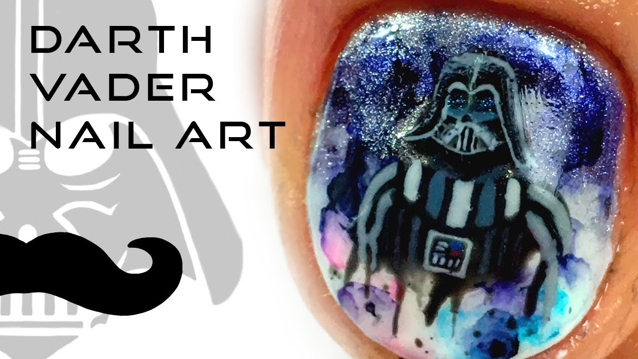 Watercolor Darth Vader Nail Art Tutorial | Done on Boyfriend ...