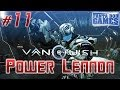 VANQUISH - Ep.11 - Playthrough FR HD par Bob Lennon