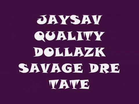 WAR-JAYSAV X TATER X QUALITY X SAVAGE DRE X DOLLAZK