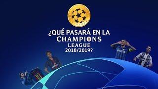 ¿Qué pasará en la Champions League 2018/2019?