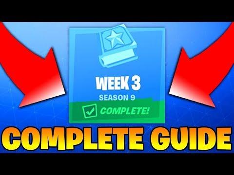 Fortnite Season 9 Week 3 Challenges GUIDE! - How To Complete ALL Season 9 Week 3 Challenges (NEW)