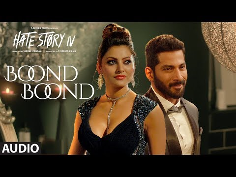 Boond Boond Audio  Hate Story IV   Urvashi Rautela   Vivan B   Arko   Jubin N   Neeti Mohan Manoj M