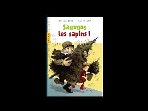 Sauvons les sapins, de Romain Drac et Nancy Pena (Milan) - Présenté par le vieux sage de la forêt