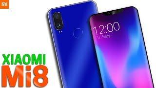 Xiaomi Mi 8 - No Mi 7 ? Specs, Price, Release Date & First Look