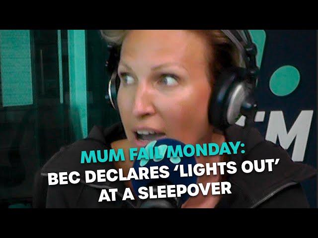 Mum Fail Monday: Bec Hosts A Sleepover | Bec Cosi & Lehmo