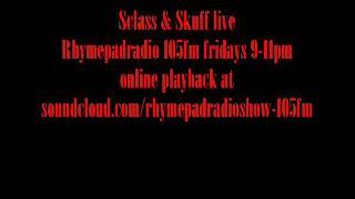 sclass & Skuff (Delegates of Culture) live on Rhymepadradioshow