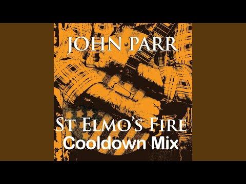 St Elmo's Fire (Cool Down Mix)