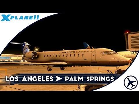 California Dreamin' | LAX - PSP | CRJ-200 [JRollon] | XPlane 11
