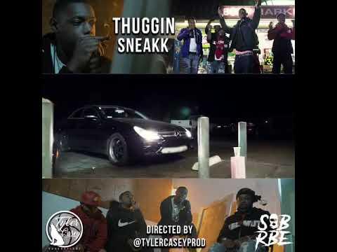 SOB x RBE (Sneakk) - Thuggin Promo Video [BayAreaCompass]