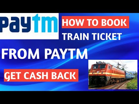 Paytm SA train tickets kaisa book kara । train ticket booking from Paytm and get cash back ।