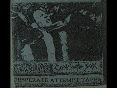 Chaos U.k. - Concrete Sox Live Demo split 1985 Desperate Attempt Tapes