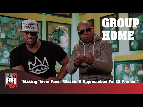 "Group Home - Making The ""Livin Proof"" Classic & Appreciation For DJ Premier (247HH Exclusive)"