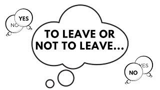To Leave the Narcissist or Not to Leave... To Go No Contact or Keep Hoping for Change?