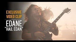 EDANE - HAIL EDAN (Exclusive Video Clip on Digilive)