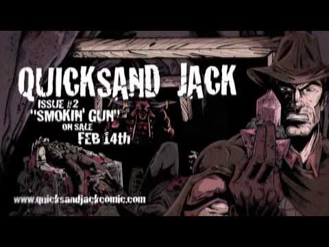 QUICKSAND JACK Issue #2 On Sale Feb 14th!