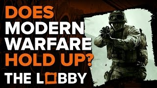 Does Modern Warfare Hold Up? - The Lobby