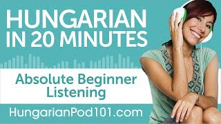 20 Minutes of Hungarian Listening Comprehension for Absolute Beginner