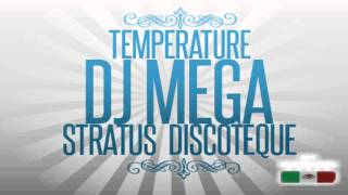 Dj Mega- Temperature ★★★★★©Djs Productores Mexico Reggaeton2012 ®™
