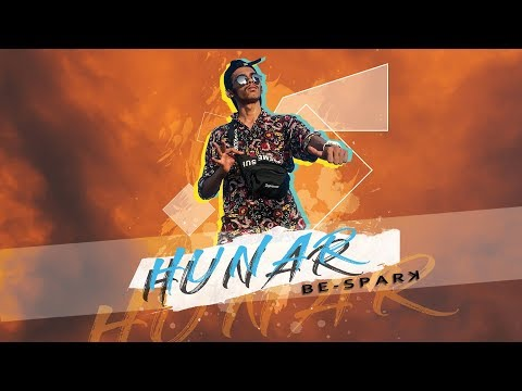 hunar-|-rap-music-|-be-spark-(official-music-video)