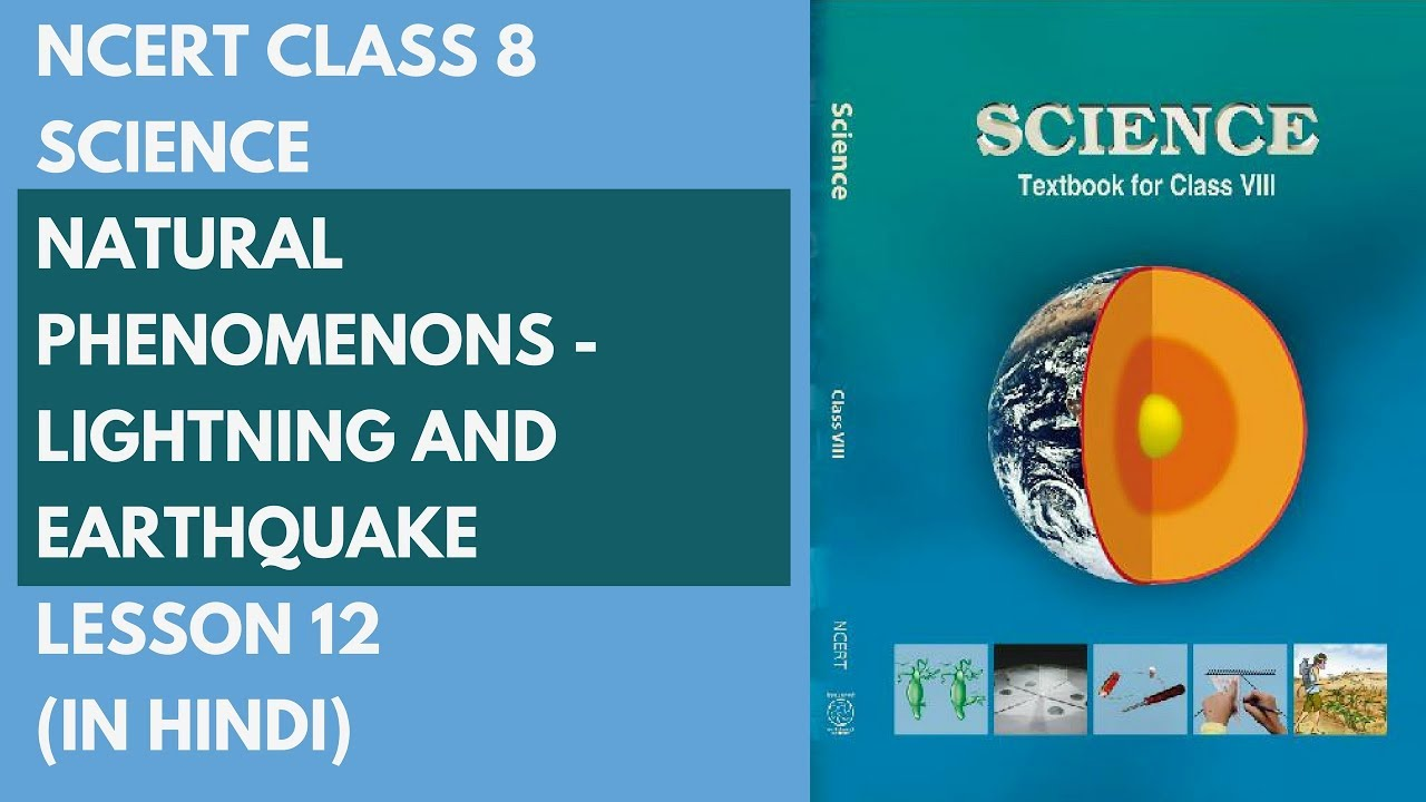 Ncert Class 8 Science Natural Phenomenons Lightning And
