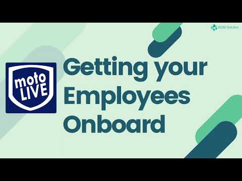 MotoLIVE: 1 - Getting Employees Onboard (Admin)