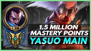 YASUO MAIN - 1.5 MILLION MASTERY POINTS - Yasuo Montage 2016 - League of Legends