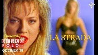 LA STRADA - Gwiazdy disco polo