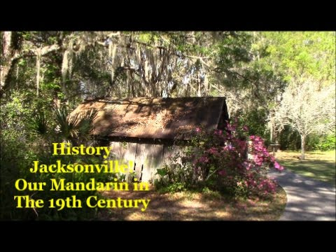 Our Mandarin in the 19th Century- Jacksonville History -On the Florida Frontier