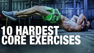 Top 10 Exercises - Top 10 Hardest Core Exercises! How Many Could You Do?