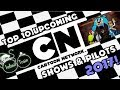 Top 10 Upcoming Cartoon Network Shows/Pilots 2017