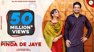 Pindan de Jaye (Official video) Sajjan Adeeb | New Punjabi Song 2020 | Latest Punjabi Songs 2020