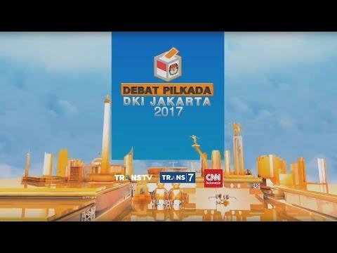 FULL! DEBAT PILKADA DKI JAKARTA 2017
