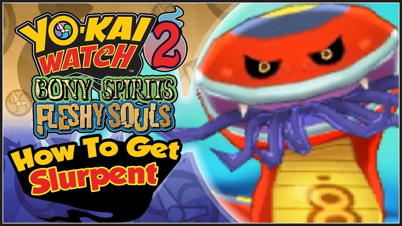 How To Get Slurpent, The Legendary Yo-Kai! [YW2 Tips & Tricks]