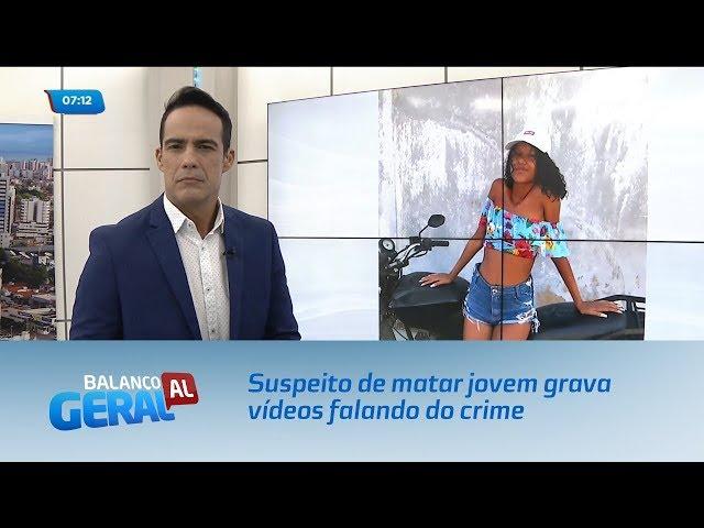 Suspeito de matar jovem grava vídeos falando do crime