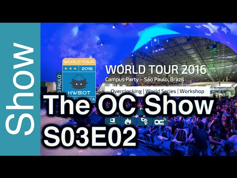 The OC Show - S03E02: HWBOT World Tour Latin America, OC Events in Indonesia, UK and India