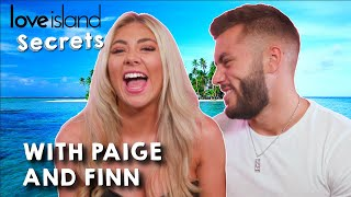 'I was the queen of getting told off': Paige and Finn expose their Love Island Secrets