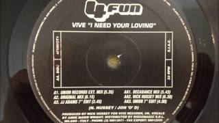 Vive - I Need Your Loving