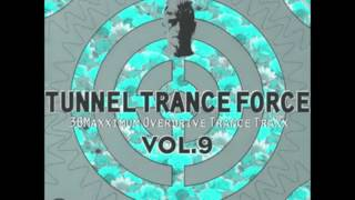 Tunnel Trance Force Vol. 09 (Mix1).mp4