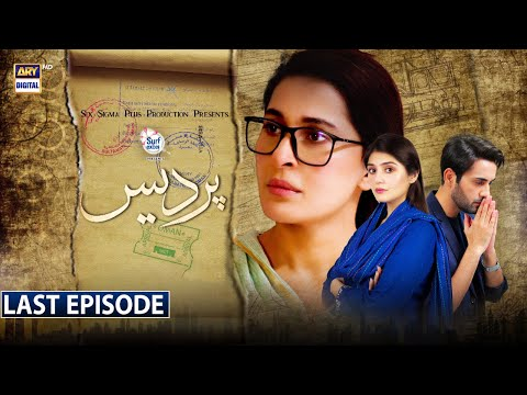 Pardes Last Episode - Presented by Surf Excel [Subtitle Eng] - 13th Sep 2021 - ARY Digital Drama