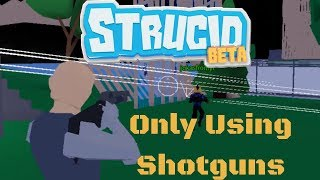 Only Using Shotguns in Roblox Fortnite (strucid) Very Hard