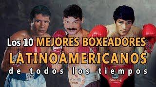 🥊Boxeo: Top 10 Mejores Boxeadores Latinoamericanos de todos los tiempos. Los mejores de la historia
