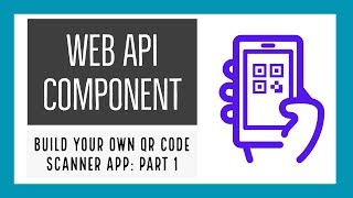 How to use Thunkable Web API Component: QR Code Scanner App - Part 1