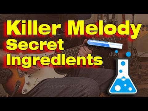 🎸  Secret Ingredients for Killer Guitar Melodies