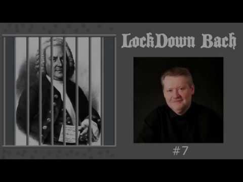 Lockdown Bach No.7 , Sarabande in D minor performed by Krzysztof Smietana
