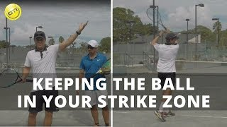 Tennis Tip: Keeping The Ball In Your Strike Zone