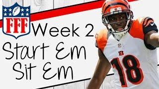 Week 2 Start'Em Sit'Em - 2016 Fantasy Football